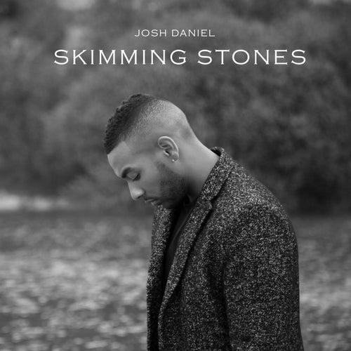 Skimming Stones von Josh Daniel