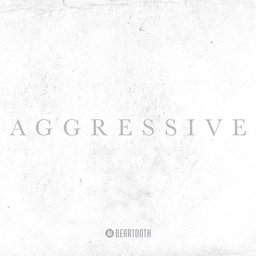 Aggressive (Deluxe Edition) von Beartooth