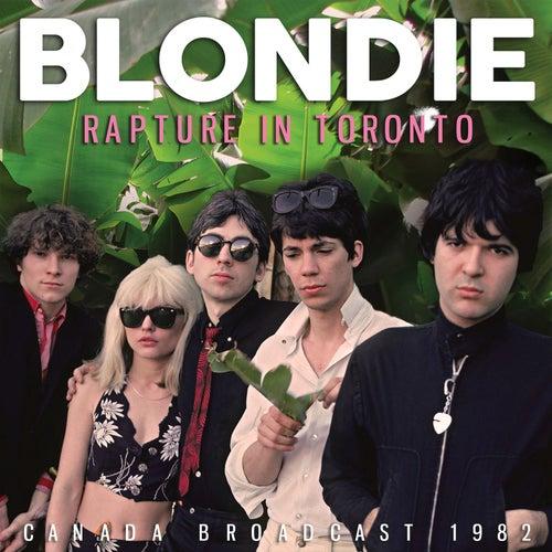Rapture in Toronto (Live) von Blondie