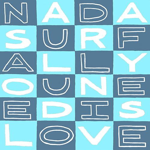 All You Need Is Love de Nada Surf