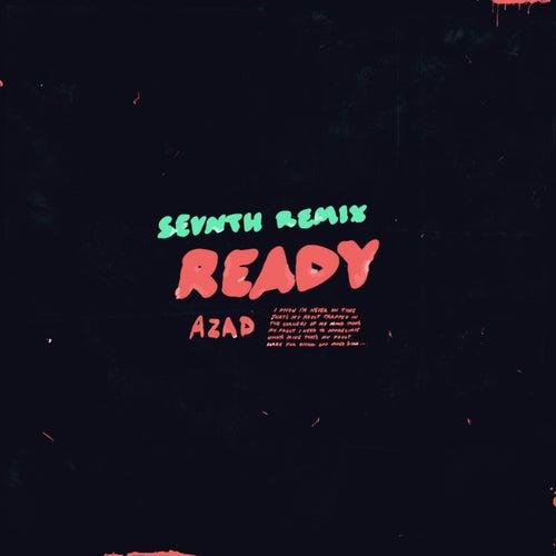 Ready (Sevnth Remix) von Azad