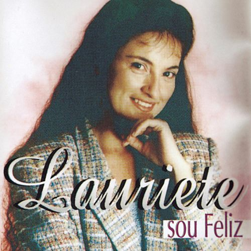 Sou Feliz by Lauriete