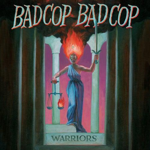 Warriors de Bad Cop Bad Cop