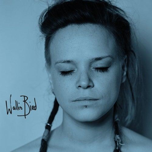 Wallis Bird (Deluxe) de Wallis Bird