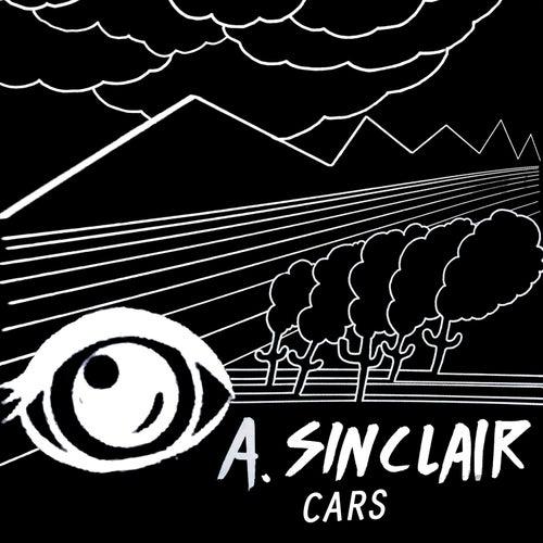 Cars - Single by A.Sinclair