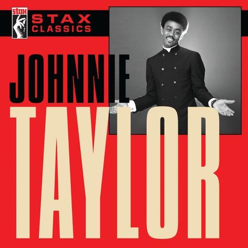 Stax Classics von Johnnie Taylor