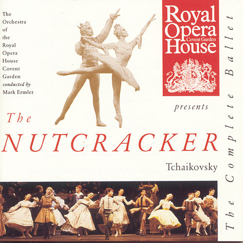 The Nutcracker: The Complete Ballet von Pyotr Ilyich Tchaikovsky
