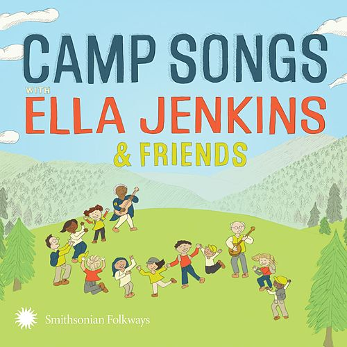Camp Songs with Ella Jenkins & Friends de Ella Jenkins