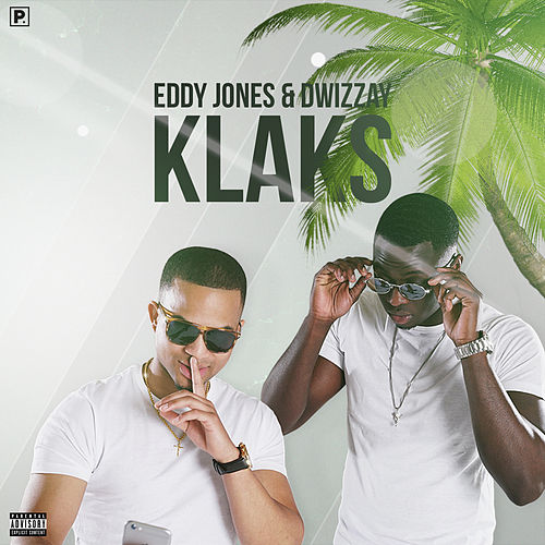 Klaks Von Eddy Jones And Dwizzay Napster