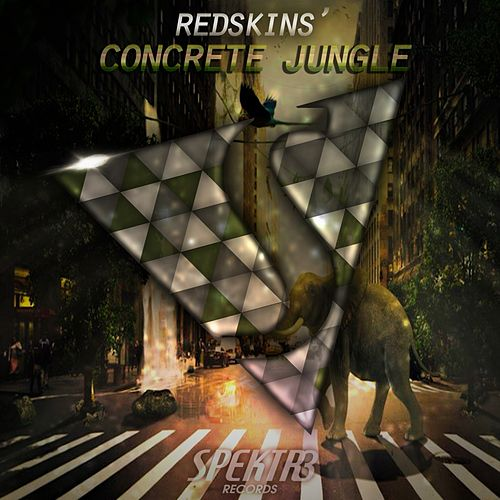 Concrete Jungle von The Redskins