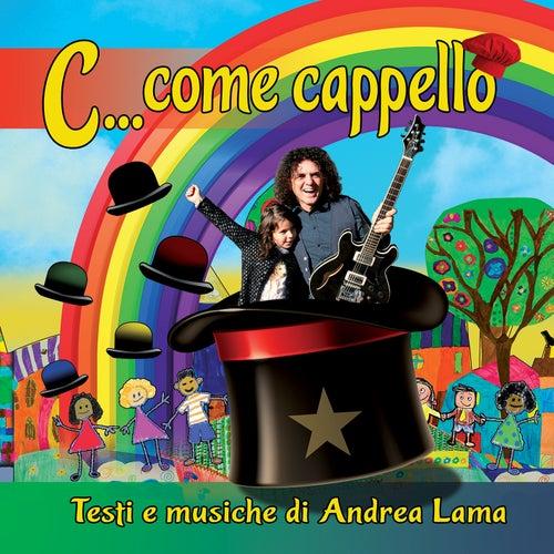 C...come cappello by Andrea Lama
