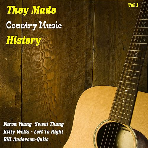 They Made Country Music History, Vol. 1 by Various Artists
