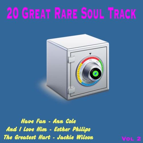20 Great Rare Soul Tracks , Vol. 2 de Various Artists