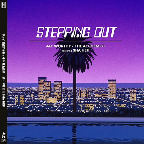 Stepping Out (feat. $Ha Hef) de Jay Worthy