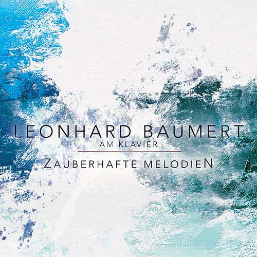Zauberhafte Melodien by Leonhard Baumert