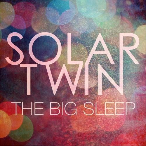 The Big Sleep by Solar Twin
