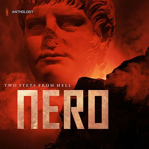 Nero Anthology de Two Steps from Hell