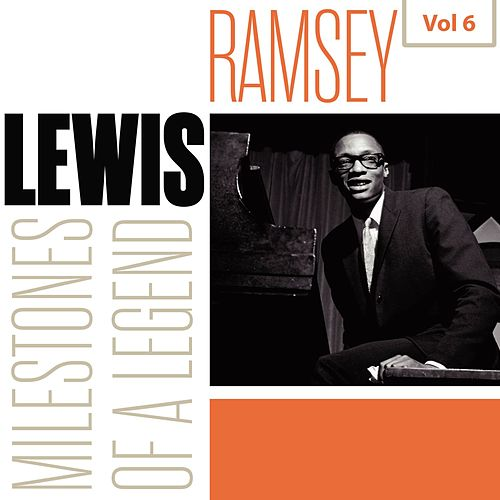 Milestones of a Legend - Ramsey Lewis, Vol. 6 by Ramsey Lewis