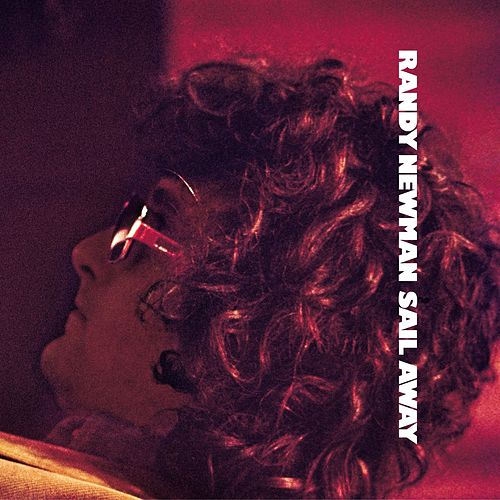 Sail Away by Randy Newman
