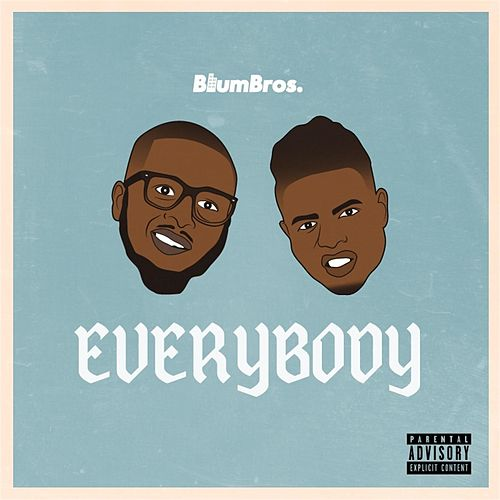 Everybody by BlumBros