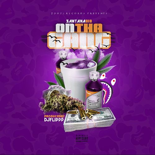 On tha Gang by Santana818