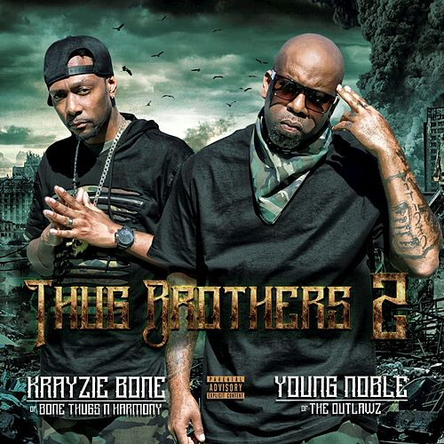 Thug Brothers 2 von Bone Thugs-N-Harmony & Outlawz