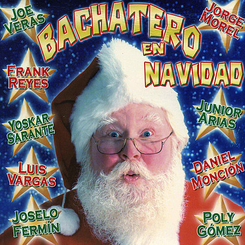 Bachatero en Navidad by Various Artists