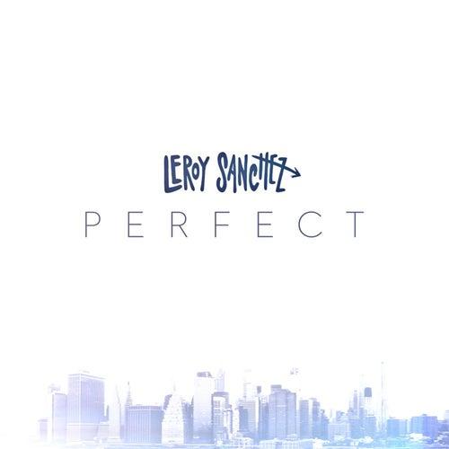 Perfect de Leroy Sanchez