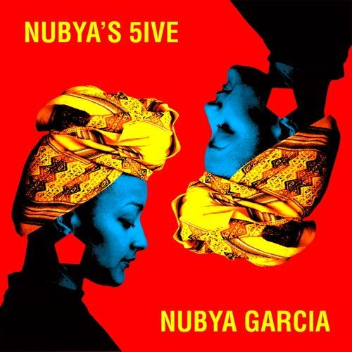 Nubya's 5ive by Nubya Garcia