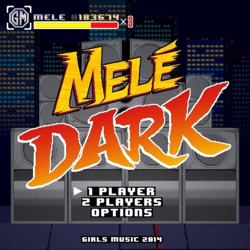 Dark von Mele