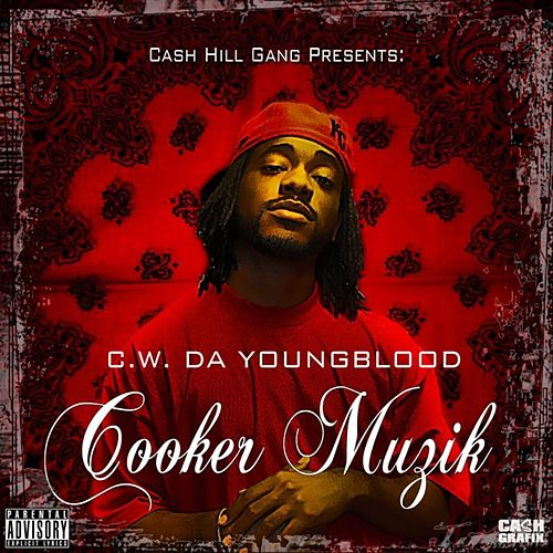Cooker Muzik by CW Da Youngblood