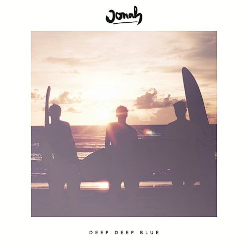 Deep Deep Blue EP von Jonah