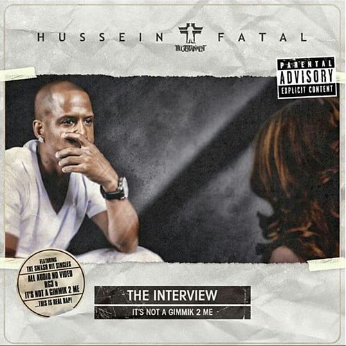 The Interview: It's Not a Gimmik 2 Me by Fatal Hussein