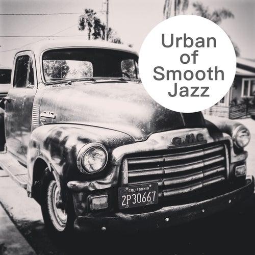 Urban of Smooth Jazz von Various Artists