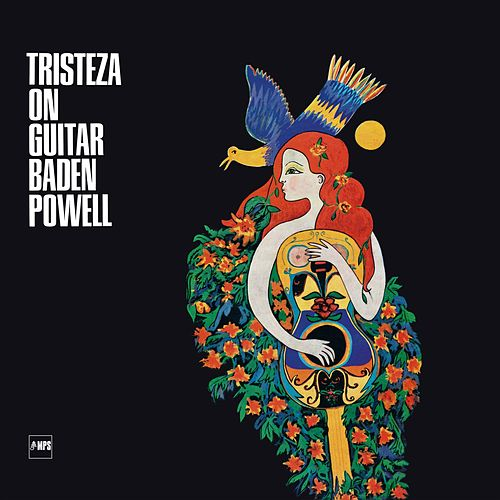 Tristeza on Guitar de Baden Powell