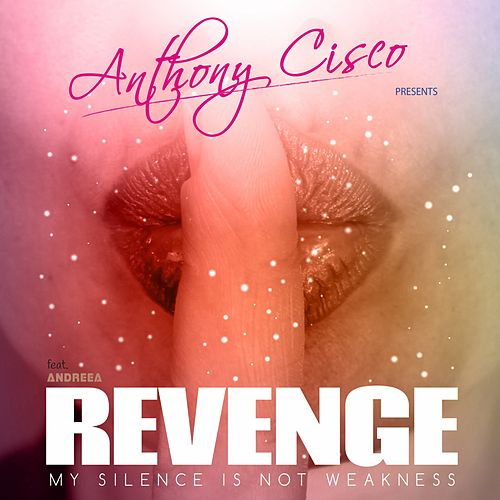 Revenge (Radio Edit) de Anthony Cisco
