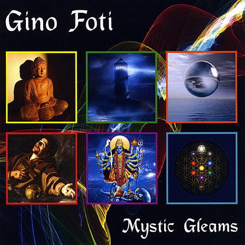 Mystic Gleams by Gino Foti