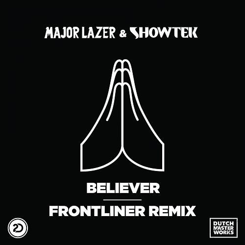 Believer (Frontliner Remix) de Major Lazer