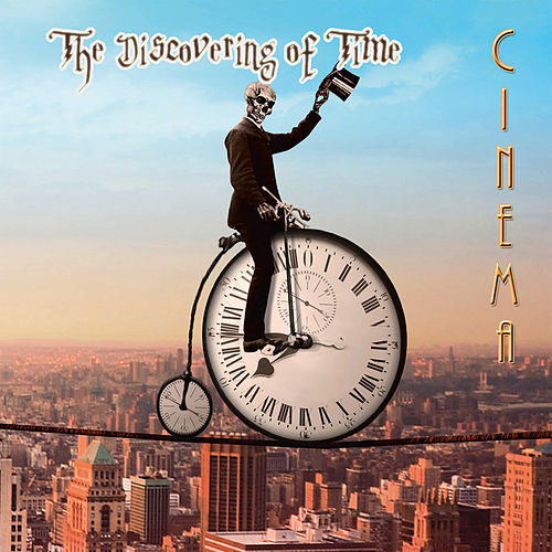 The Discovering of Time von Cinema