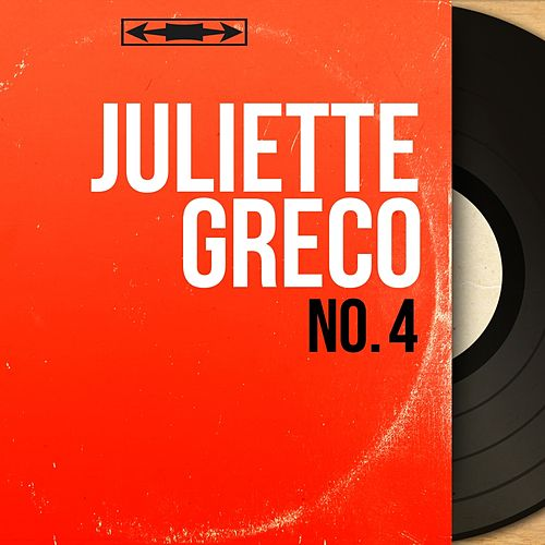 No. 4 (Mono version) von Juliette Greco