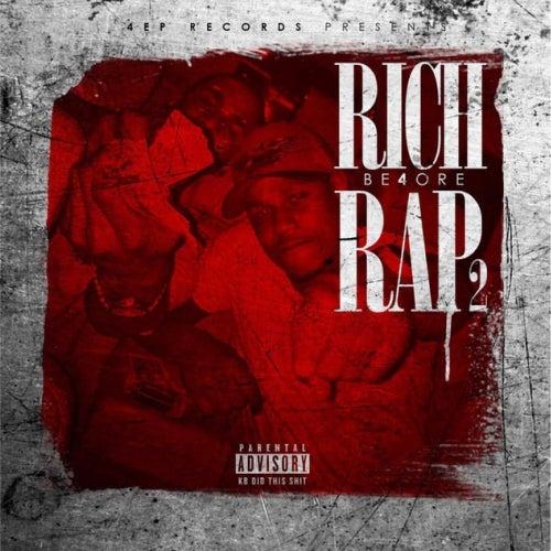Rich Before Rap 2 by Zmoney