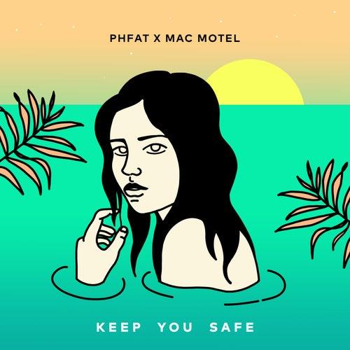Keep You Safe von P.H.Fat