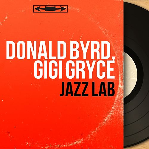 Jazz Lab (Mono Version) by Donald Byrd