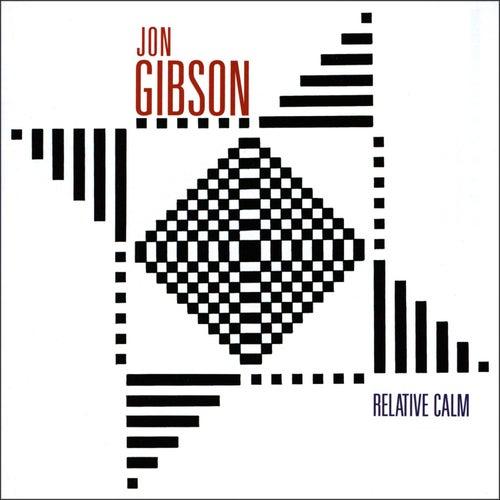 Jon Gibson: Relative Calm by Various Artists