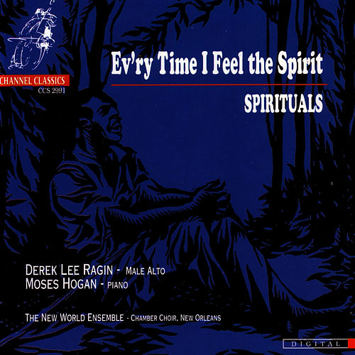 Ev'ry Time I Feel the Spirit - Spirituals de Derek Lee Ragin