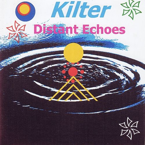 Distant Echos by Kilter