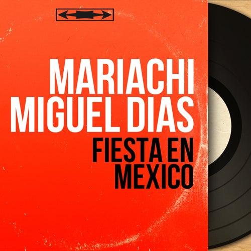 Fiesta en México (Mono Version) de Mariachi Miguel Dias