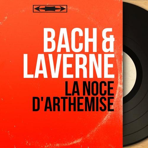La noce d'Arthémise (Mono Version) fra Johann Sebastian Bach