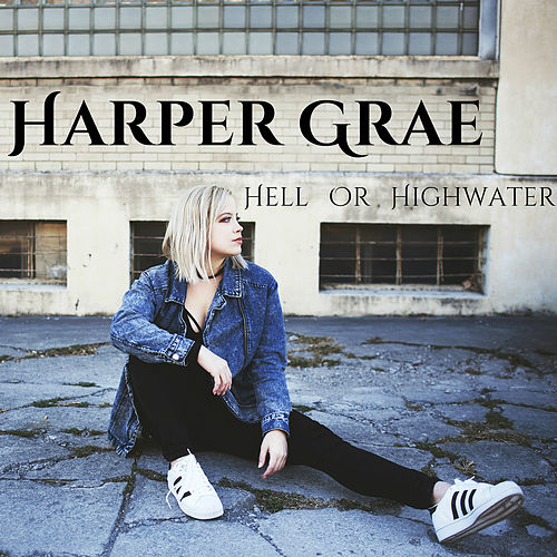 Hell or Highwater by Harper Grae