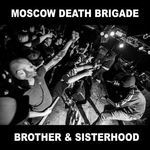Brother and Sisterhood de Moscow Death Brigade